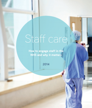 Staff care: How to engage staff in the NHS and why it matters cover image